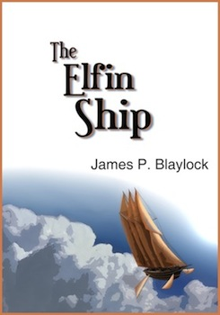 Elfin Ship by James P. Blaylock