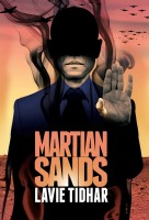 Martian Sands by Lavie Tidhar