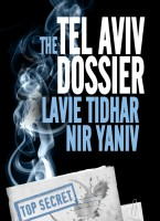 The Tel Aviv Dossier by Lavie Tidhar and Nir Yaniv