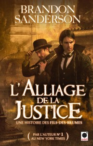 French edition of THE ALLOY OF LAW by Brandon Sanderson