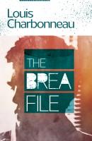 The Brea File