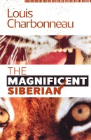 The Magnificent Siberian