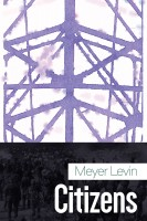 Citizens by Meyer Levin