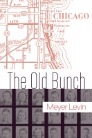 The Old Bunch by Meyer Levin