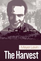 The Harvest by Meyer Levin
