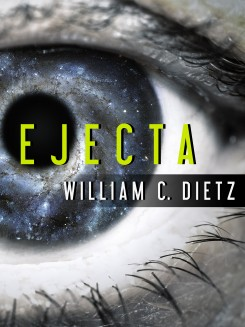 Ejecta by William C. Dietz