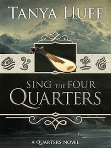 Sing the Four Quarters by Tanya Huff