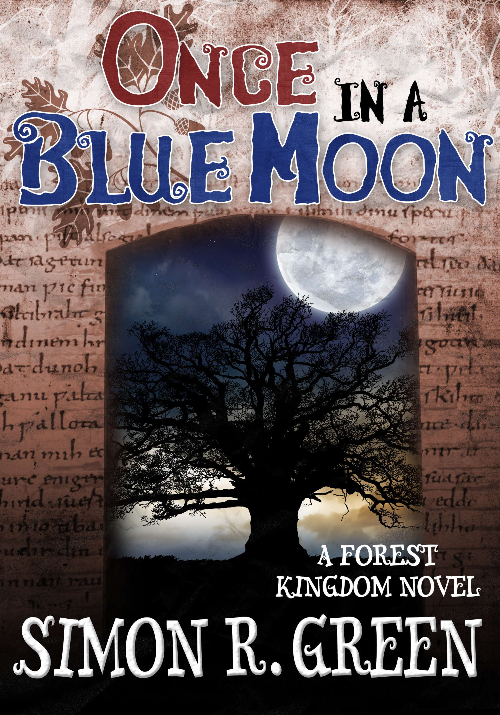 Once in a Blue Moon by Simon R. Green