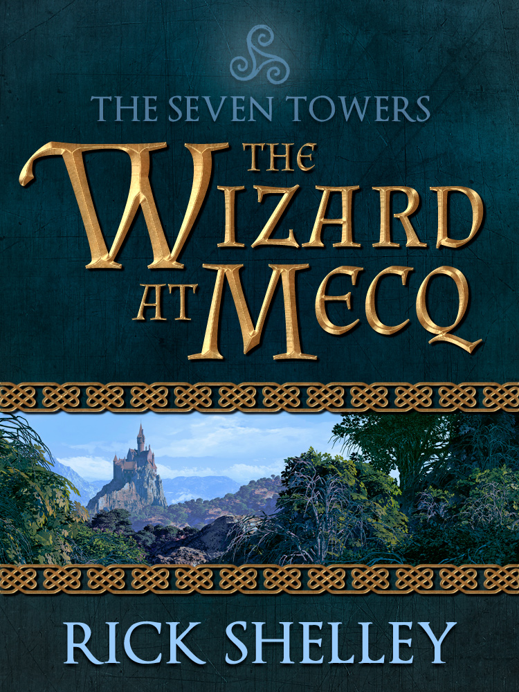 The Wizard at Mecq by Rick Shelley