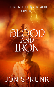 Blood and Iron by Jon Sprunk