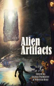 Alien Artifacts by Joshua Palmatier