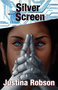 Silver Screen by Justina Robson