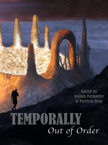 Temporally Out of Order by Joshua Palmatier
