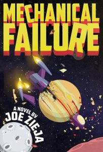 Mechanical Failure by Joe Zieja