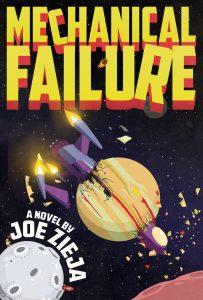 Mechanical Failure by Joe Zieja