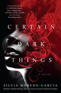 Certain Dark Things book cover