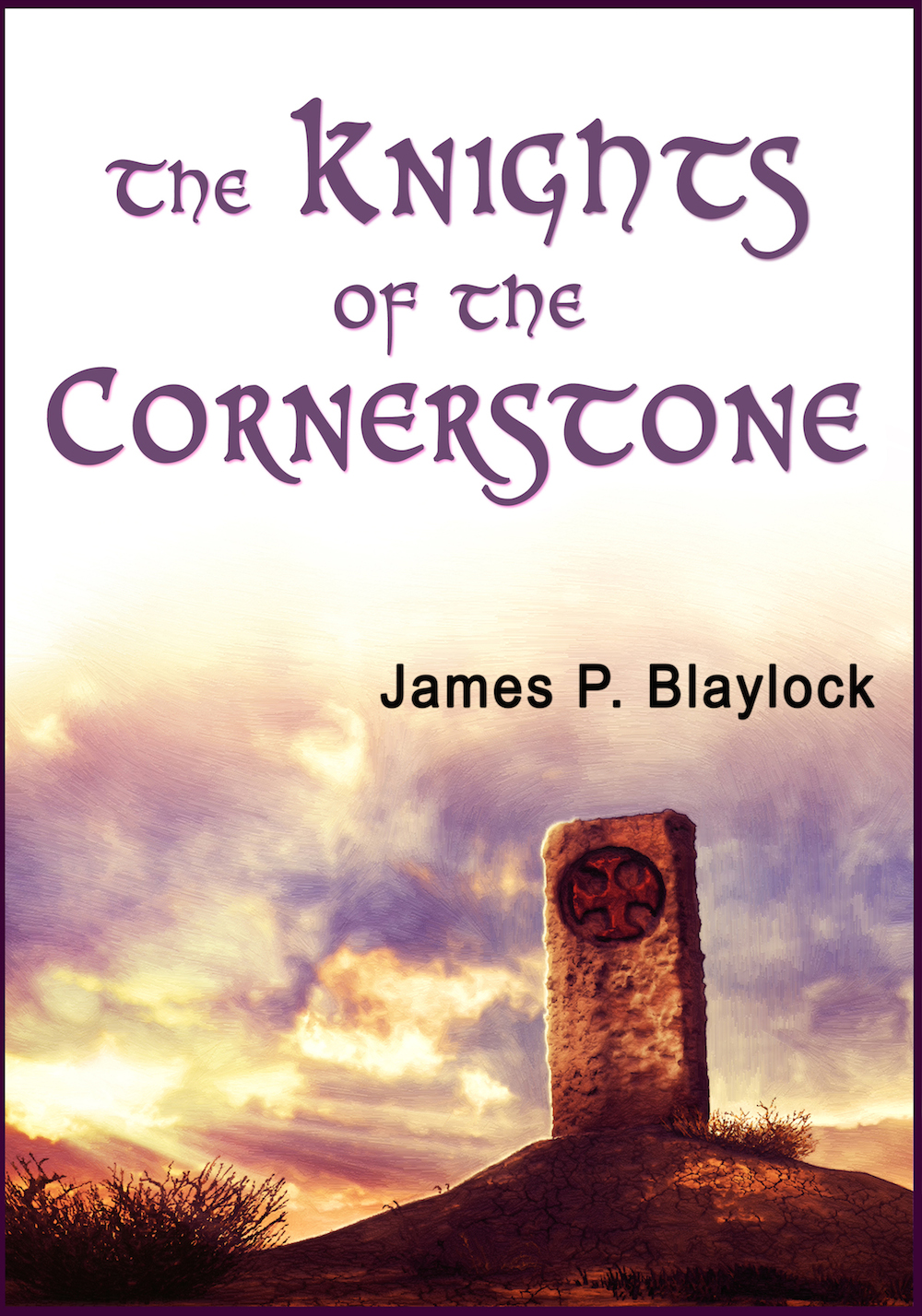 Blaylock_KnightsoftheCornerstone