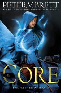 The Core by Peter V. Brett