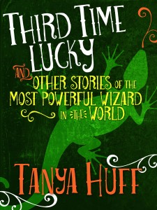 Third Time Lucky by Tanya Huff