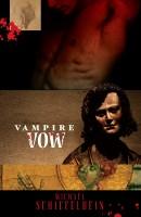Vampire Vow by Michael Schiefelbein