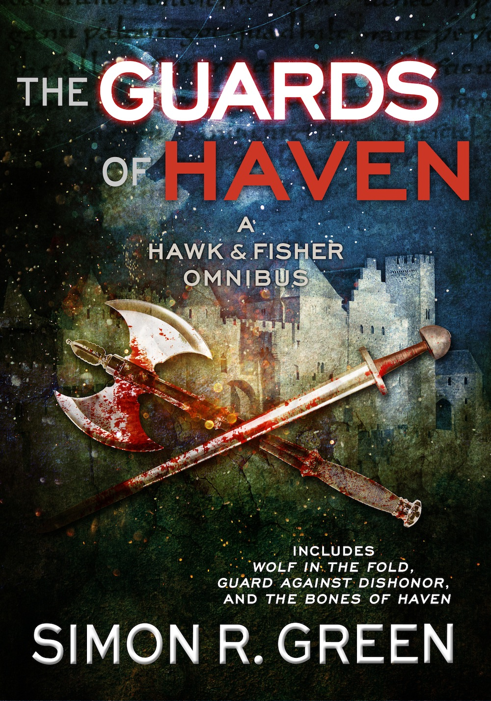 Guards of Haven by Simon R. Green