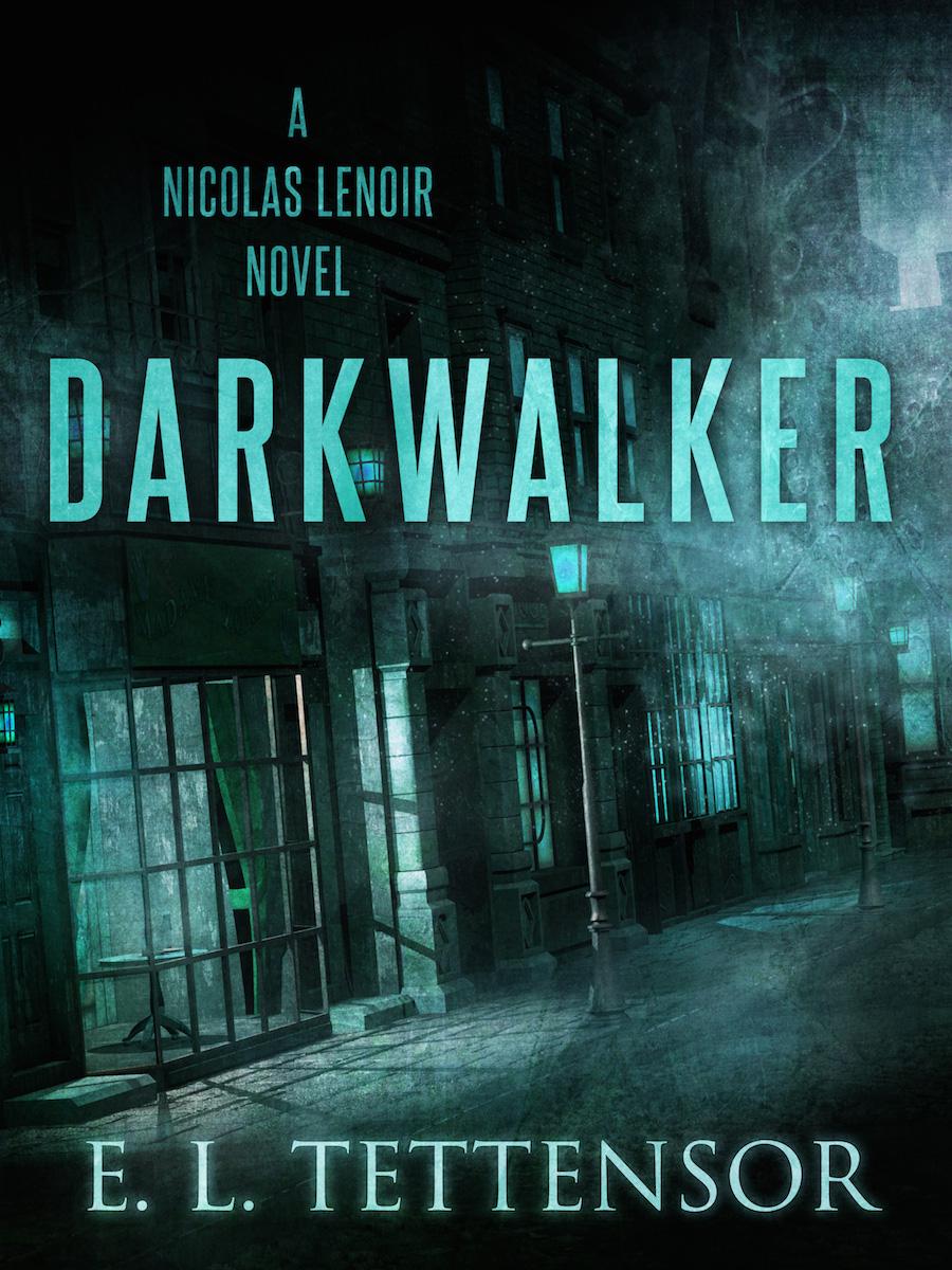 Darkwalker by E.L. Tettensor